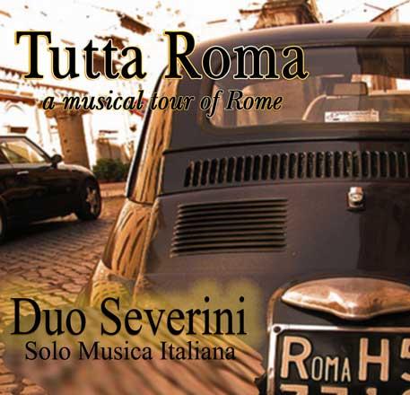 Tutta Roma – A Musical Tour Of Rome